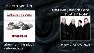Leichenwetter - Altes Lied (Heinrich Heine)