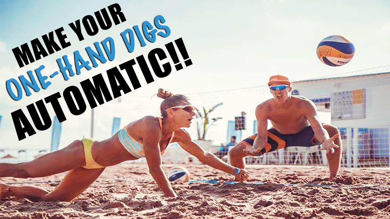 Make Your One Hand Digs Automatic Beach Volleyball Tutorials Youtube