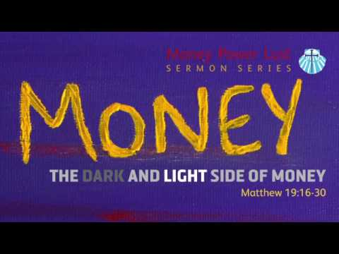 Money, Power, and Lust: The Dark and Light Side of Money  Re