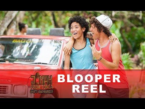 Jonah From Tonga - Blooper Reel