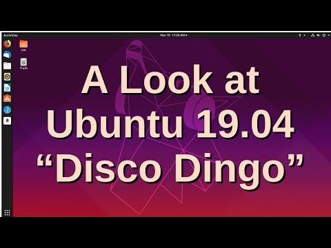 "A Look at Ubuntu 19.04 ""Disco Dingo"""