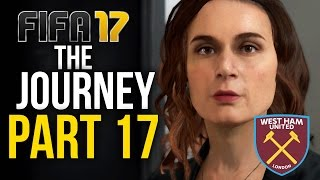 fifa 17 the journey gameplay walkthrough part 17 karren brady west ham fifa17