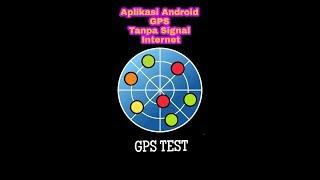 Aplikasi GPS,pakai aplikasi android GPS TEST tanpa internet screenshot 2