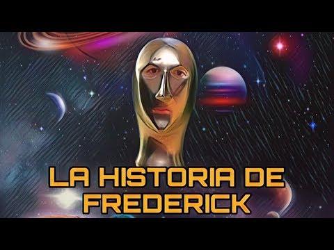 LA HISTORIA DE FREDERICK