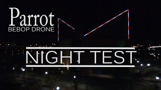 PARROT BEBOP DRONE NIGHT TEST -  CHATTANOOGA TN