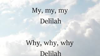 Delilah by Tom Jones Song with Lyrics