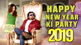 Happy New Year Ki Party 2019 Karan Ruhela Vsingroha Mor Music