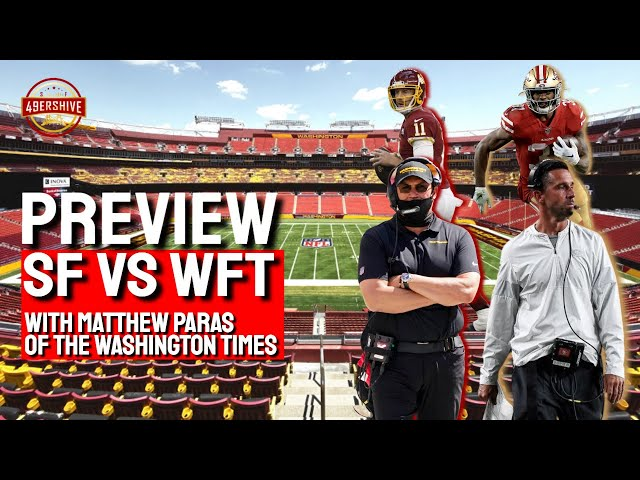 Previewing WFT vs SF with Matthew Paras of The Washington Times!
