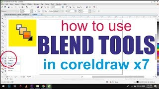 #20 How to Use Blend Tool in Coreldraw X7 | Hindi Coreldraw X7 Basic