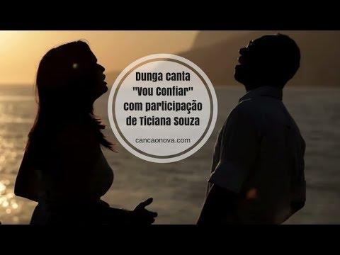 Dunga - Vou Confiar (Clipe Oficial) - Part. Ticiana Souza