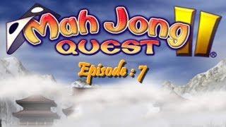 Let's Play ! [ MahJong Quest II ] Episode N°7 Parti I La ligne droite !
