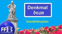 Denkmal dran - Der Senefelderplatz