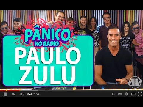 Paulo Zulu - Pânico - 03/03/16