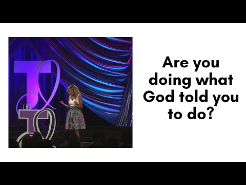 Are you doing what God told you to do?
