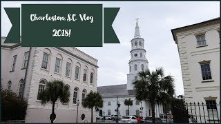 Download Video Charleston, South Carolina Vlog 2018! MP3 3GP MP4