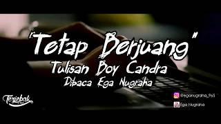 Download Lagu Puisi - Tetap Berjuang | Boy Candra | Musikalisasi Puisi | Visualisasi Puisi mp3