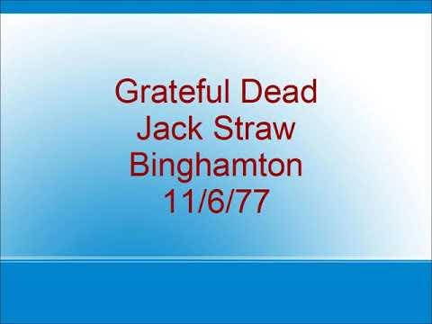 Grateful Dead - Jack Straw - Binghamton - 11/6/77