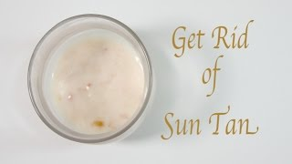 Get Rid of Sun Tan Quickly