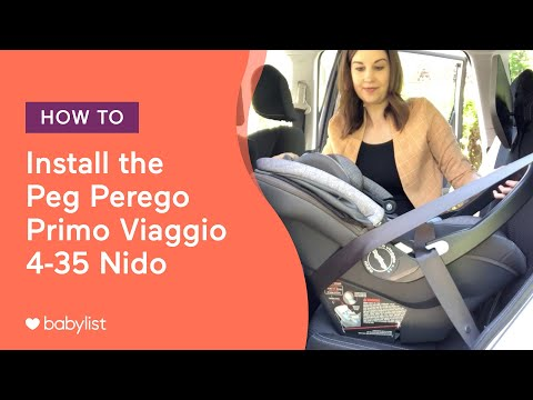 How To Install The Peg Perego Primo Viaggio 4-35 Nido Infant Car Seat - Babylist
