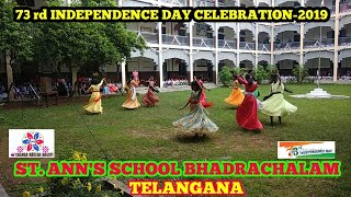 73rd INDEPENDENCE DAY CELEBRATION IN ST. ANN'S HIGH SCHOOL BHADRACHALAM TELANGANA