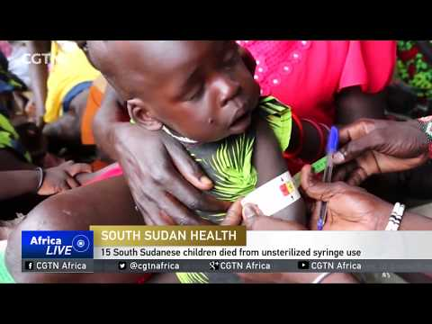 South Sudan's health minister says 15 children have died from unsterilized syringe use