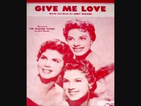 The McGuire Sisters - Give Me Love (1955)