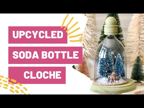 Upcycled Soda Bottle Cloche with 3D Cricut Project
