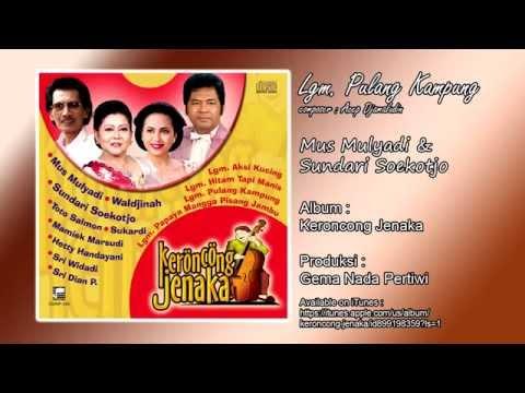 Free Download Lgm. Pulang Kampung - Mus Mulyadi & Sundari Soekotjo Mp3 dan Mp4
