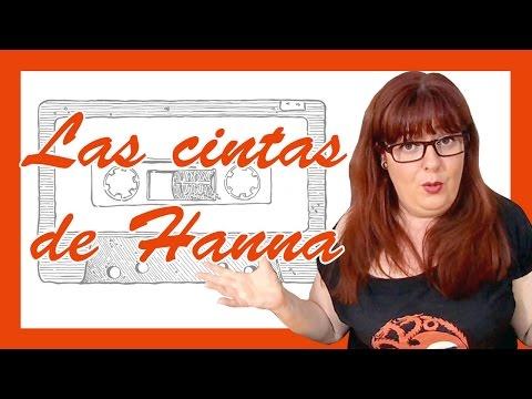 Las cintas de Hanna Baker  - ANALISIS CON SPOILERS