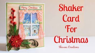 How to make Shaker Card for Christmas/ DIY Quilling Christmas Card