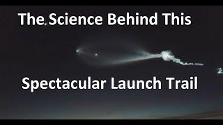 Explaining The Amazing Rocket Trail Over LA