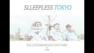 YouTube動画:【不眠東京】THE OTOGIBANASHI'S EASY MIX / DJ SURD from SLEEPLESS_TOKYO【日本語ラップ】