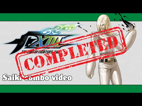 KoF XIII: Saiki Combo Video (FINAL VERSION)