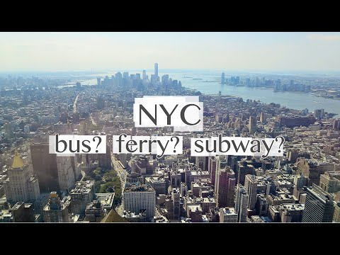 Getting Around New York City: Street Layout, Bus, Subway, Fe
