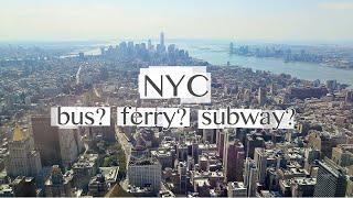 getting around new york city street layout bus subway ferry