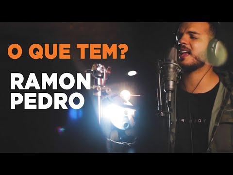 O Que Tem? - Ramon Pedro - Projeto Pontapé