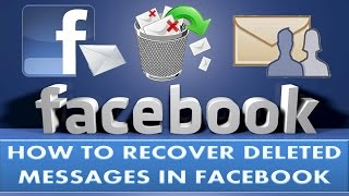 How to recover deleted messages from Facebook in 3 steps