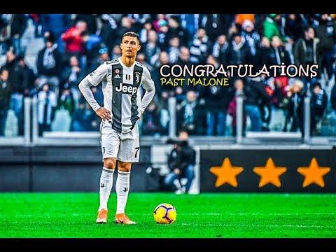 Cristiano Ronaldo ● Congratulations - Post Malone ᴴᴰ