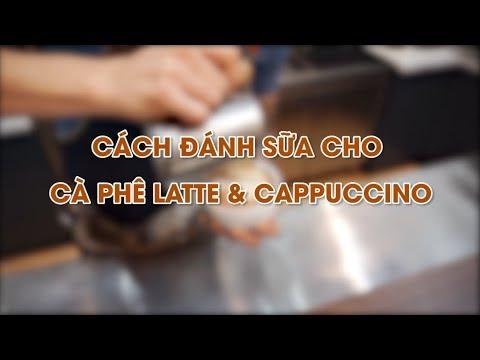 [BARISTA SKILLS] Cách đánh sữa CỰC CHUẨN cho cà phê Latte và Capuccino