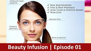 Beauty Infusion | Episode 01