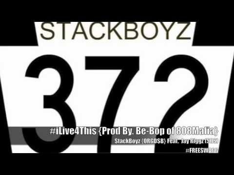 372 $tackBoyz -{ORGD$B}- #iLiveForThis (Prod By. Be-Bop of 808MAFIA) • @RichSociety313