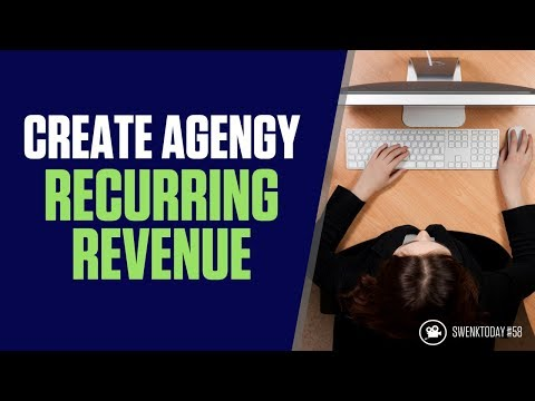 HOW TO CREATE RECURRING REVENUE FOR A CREATIVE AGENCY? | SwenkToday #58