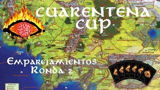 Cuarentena Cup - Ronda 2 emparejamientos