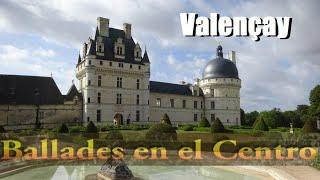 Ballades en el centro #3: VALENCAY