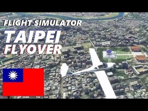 FLIGHT SIMULATOR  - TAIPEI FLYOVER ( TAIWAN )