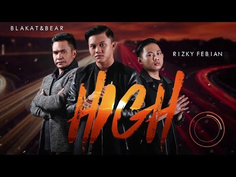 Free Download Blakat And Bear Ft Rizky Febian - High (diphylleia Remix) Mp3 dan Mp4