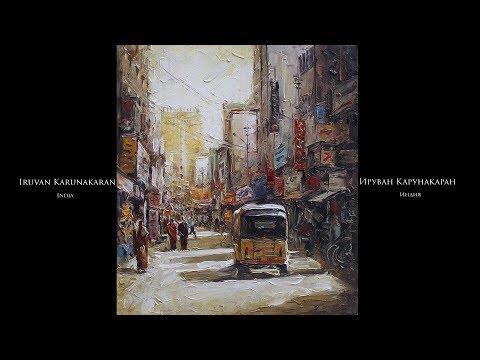 Iruvan Karunakaran - Ируван Карунакаран - Подборка картин под музыку (RUS/ENG)