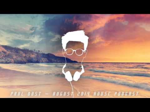 DEEP / FUTURE House Mix by Paul Dust - August 2014 FREE DOWNLOAD