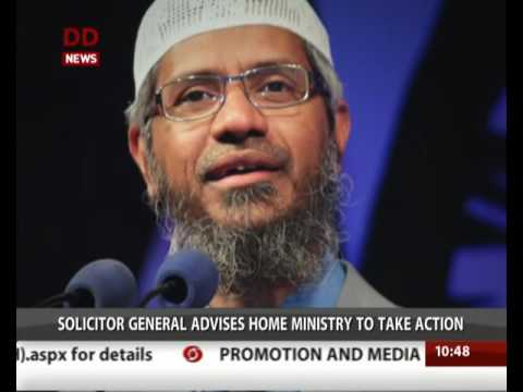 Solicitor General advises action against Zakir Naik under anti terror law