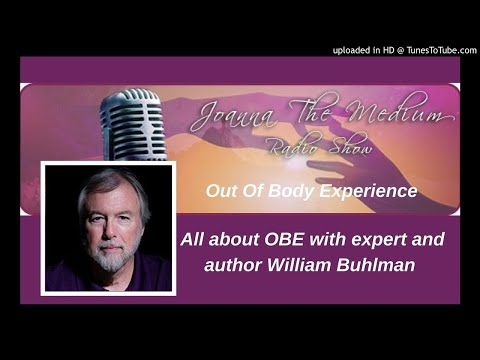 OBE explained with William Buhlman